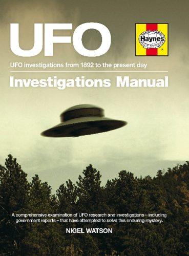 UFO Investigations Manual UFO investigations from 1982 to the present day by Nigel Watson , ufo book, ufo history book, ufo investigation manual, ufo investigation book, buy ufo book, buyufo history book, close encounters book, book on close encounters, book on UFO Book cover of UFO Investigations Manual UFO investigations from 1982 to the present day by Nigel Watson