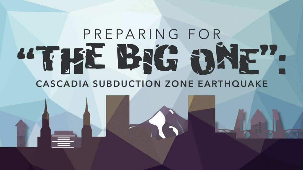 preparing for the big one cascadia earthquake, preparing for the big one cascadia earthquake video