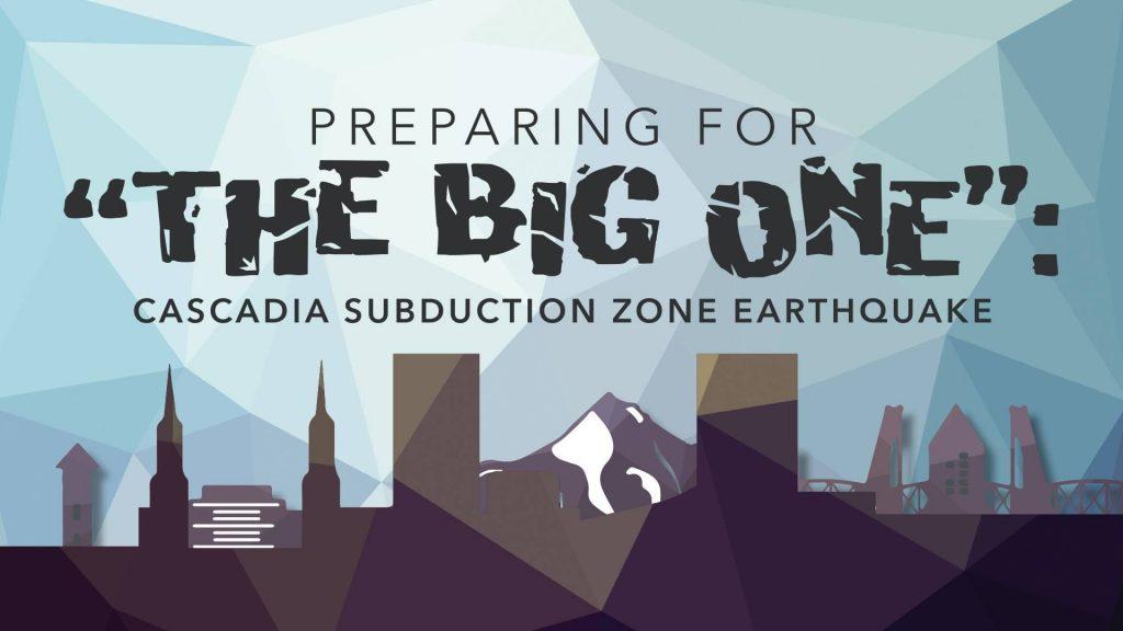 preparing for the big one cascadia earthquake, preparing for the big one cascadia earthquake video