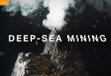 Deep Sea Mining, Deep Sea Mining destruction, Deep Sea Mining dangers, Deep Sea Mining promises