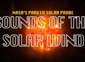 solar wind sound, sound of solar wind, sound of solar wind video, What does the solar wind sound like?, Listen to the spooky sound of the solar wind