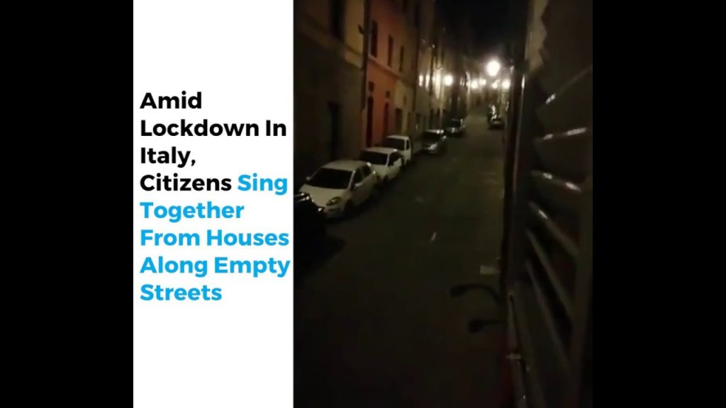 Amid Lockdown In Italy, Citizens Sing Together From Houses Along Empty Streets, Amid Lockdown In Italy, Citizens Sing Together From Houses Along Empty Streets video, Amid Lockdown In Italy, Citizens Sing Together From Houses Along Empty Streets recordings, Amid Lockdown In Italy, Citizens Sing Together From Houses Along Empty Streets audio, Amid Lockdown In Italy, Citizens Sing Together From Houses Along Empty Streets film, people sing in empty streets during lockdown in Italy