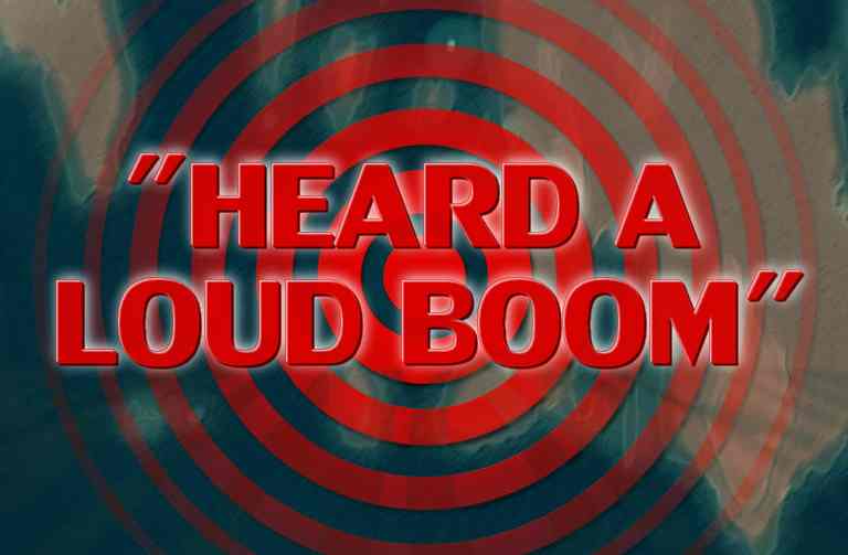 latest reports of strange sounds and loud booms in videos